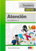 Atención. Cuaderno 4. Estimulación de las funciones cognitivas adultos.