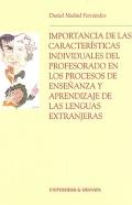 Importancia de las características individuales del profesorado en los procesos de enseñanza y aprendizaje de las lenguas extranjeras.