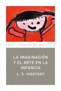 La imaginación y el arte en la infancia.