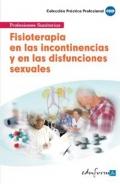 Fisioterapia en las incontinencias y en las disfunsiones sexuales.