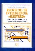 Proyecto de inteligencia Harvard. Educación Primaria. Segundo y tercer ciclos (8-12 años). Manual de información para educadores.
