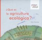 ¿Qué es la agricultura ecologica?