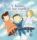 A dormir con mis angelitos.