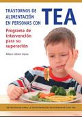 Trastornos de alimentación en personas con TEA. Programa de intervención para su superación.