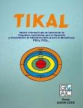 TIKAL, Modelo Informatizado de Generación de Programas Individuales para el Desarrollo y Consolidación de Habilidades Básicas para el Aprendizaje: PDIs, PIEs,..