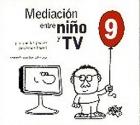 Mediación entre niño y TV. Lo que los padres podemos hacer.