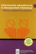 Intervención educativa en la discapacidad intelectual. Talleres y aplicaciones prácticas.