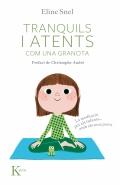 Tranquils i atents com una granota. La meditació per als infants...amb els seus pares. ( Inclou CD )
