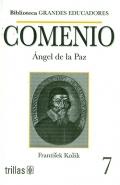 Comenio. Ángel de la Paz. Biblioteca grandes educadores