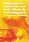 Complemento normativo para instaladores de gas categoria A. Con resumen Norma Une