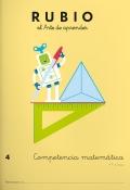 Rubio el arte de aprender. Competencia matemática 4. 9 años