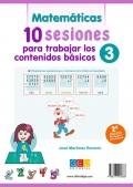 Matemáticas y lengua. 10 sesiones para trabajar los contenidos básicos 3.