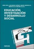 Educación, investigación y desarrollo social.
