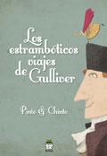 Los estrambóticos viajes de Gulliver