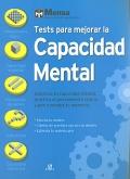 Tests para mejorar la capacidad mental. Optimiza tu capacidad mental, practica el pensamiento lateral y pon a prueba tu memoria.