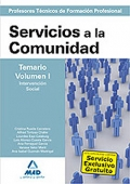 Servicios a la Comunidad. Temario. Volumen I. Intervención Social. Cuerpo de Profesores Técnicos de Formación Profesional.