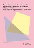 Evaluación psicométrica de la agresión instrumental y expresiva en contextos clínicos y forenses