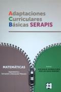 Adaptaciones Curriculares Básicas Serapis. Matemáticas. 0P Equivalentes a iniciación a educación primaria