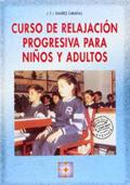 Curso de relajación progresiva para niños y adultos (con CD)