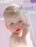 Snif - snif mi bebé ya no llora (tanto).