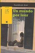 Un mundo por leer. Educación, adolescentes y literatura.