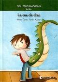 La cua de drac (La ràbia) Col.lecció Emocions-2