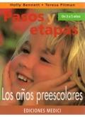 Pasos y etapas de 3 a 5 años. Los años preescolares