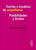Teorías y modelos de enseñanza. Posibilidades y límites.
