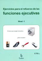 Ejercicios para el refuerzo de las funciones ejecutivas Nivel 1
