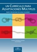 Un currículo para adaptaciones múltiples. Ajustar intervenciones tras evaluar necesidades