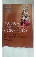 Música: amor y conflicto. Diez estudios de psicopedagogía musical.