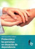 Protección a las personas en situación de dependencia.