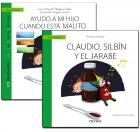 Un libro que guía: ayudo a mi hijo cuando está malito y un cuento que ayuda: Claudio, silbín y el jarabe