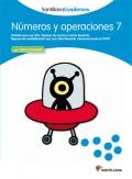Números y operaciones 7. Santillana Cuadernos. 3º Primaria