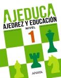 AJEDUCA. Ajedrez y educación. Educación Primaria. Nivel 1.