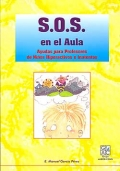 S.O.S. en el aula. Ayudas para profesores de niños hiperactivos e inatentos.