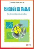 Psicología del Trabajo. Nociones introductorias