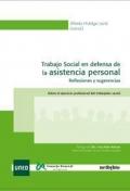 Trabajo social en defensa de la asistencia personal. Reflexiones y sugerencias. Sobre el ejercicio profesional del trabajador social.
