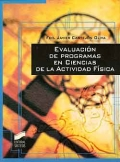 Evaluación de programas en ciencias de la actividad física. Una interpretación de la evaluación.