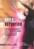 Baile deportivo. Entrenamiento multidisciplinar para el alto rendimiento