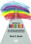 Propuesta Arco Iris. Siete caminos para desarrollar los altos potenciales en el aula.