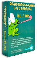 Desenrollando la lengua BL / BR