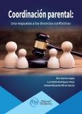Coordinación parental: Una respuesta a los divorcios conflictivos