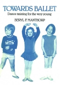 Towards ballet: dance training for the very young