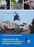 Organización del entorno de trabajo en trasporte sanitario. Certificados de profesionalidad.