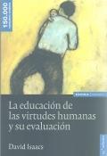 La educación de las virtudes humanas y su evaluación.