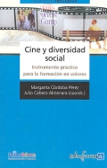 Cine y diversidad social. Instrumento práctico para la formación en valores.