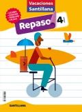 Vacaciones Santillana. 4º Primaria. Actividades de repaso para el verano