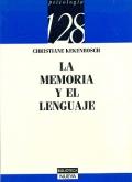 La memoria y el lenguaje.