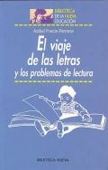 El viaje de las letras y los problemas de lectura